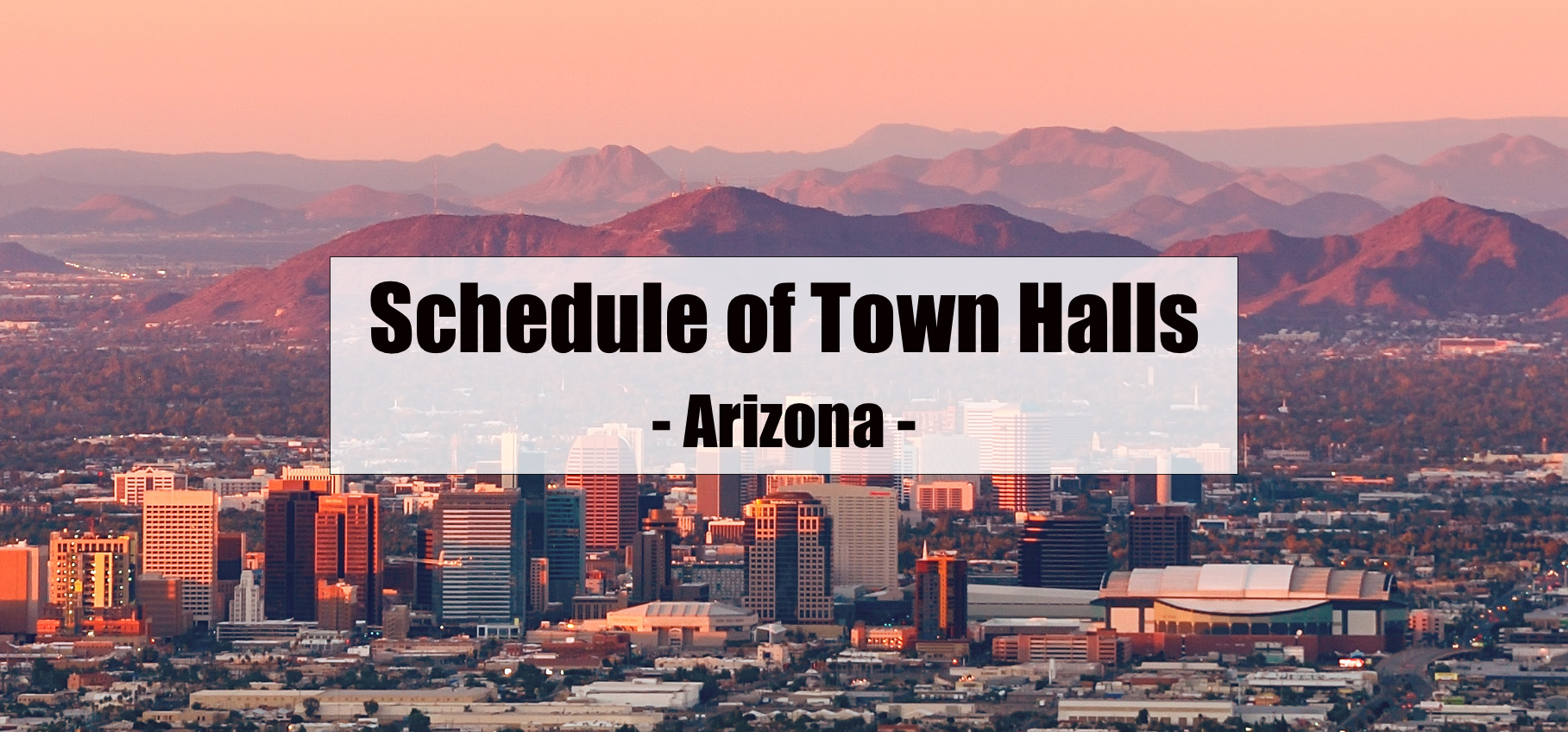 The Arizona Secretary of State Town Hall Sessions