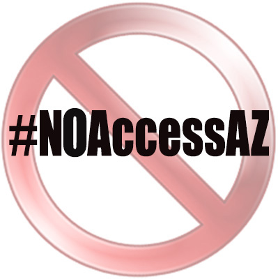 What barriers to access have you encountered in Arizona? Let us know!