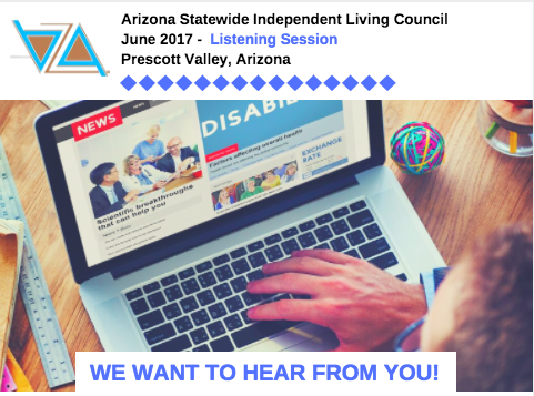 Make Your Voice Heard! Attend AZSILC Listening Session on June 2nd in Prescott Valley, AZ